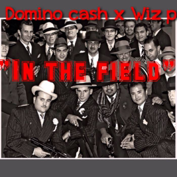 photo11 Wiz P   The Field Ft. Domino Cash
