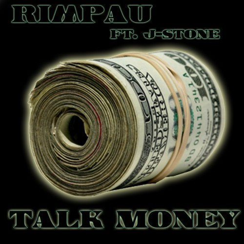 rimpau talk money Rimpau – Talk Money Ft. J Stone