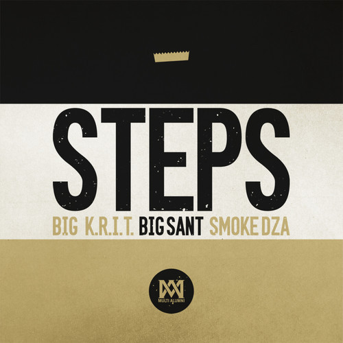 steps Big K.R.I.T. x Big Sant x Smoke DZA   Steps