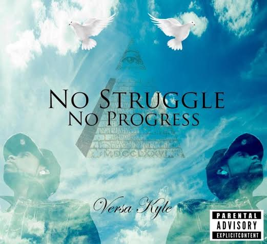 unnamed14 Versa Kyle   No Struggle No Progress (Mixtape)
