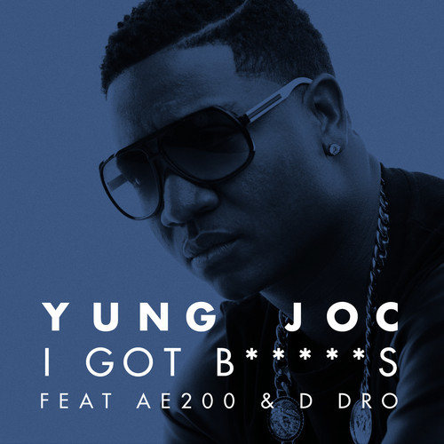 yung-joc-i-got-bitches