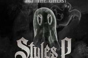 Styles P – Phantom And The Ghost (Album Cover + Tracklist)