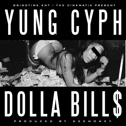 2 1 Yung Cyph   Dolla Bills (Prod. By Dee Money)