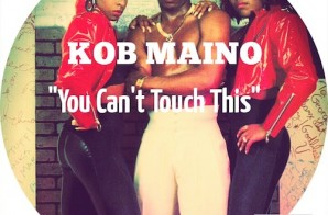 Maino – You Cant Touch This