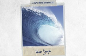 J.Y. – Wave Season Ft. Max B