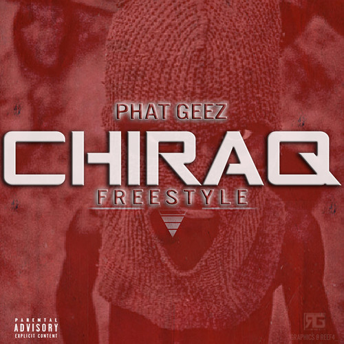 artworks 000077414006 9lvrqb t500x500 Phat Geez   Chiraq Freestyle