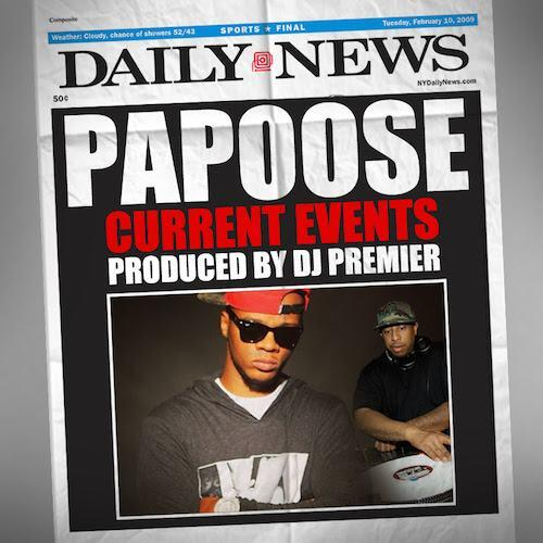 current events Papoose   Current Events
