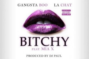Gangsta Boo & La Chat – Bitchy Ft. Mia X (Prod. By DJ Paul) (Video)