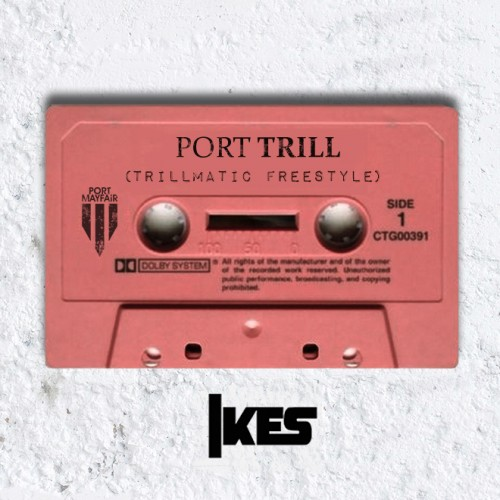ikes 500x500 IKES   Port Trill (Trillmatic Freestyle)