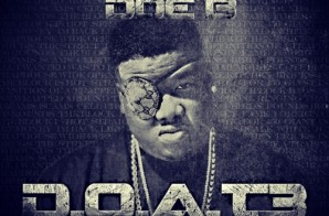 Doe B – D.O.A.T. 3 (Mixtape)