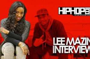 """Lee Mazin Talks Learning From Veteran Female Artists, Working With Lil Snupe, """"Blow"""" & More With HHS1987 (Video)"""