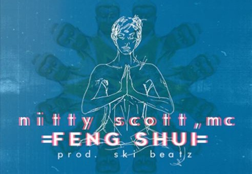 Nitty Scott, MC – Feng Shui Ft. Eliki (Prod. By Ski Beatz)