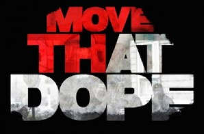 Cassidy – Move That Dope (Freestyle)