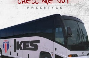 Ikes – Checc Me Out (Freestyle)