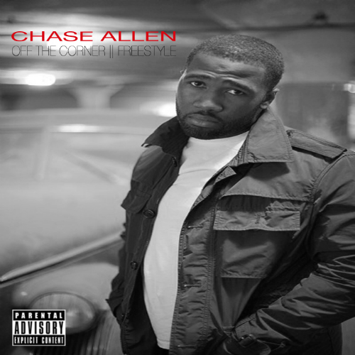 Chase Allen Off The Corner Freestyle Chase Allen   Off The Corner (Freestyle)