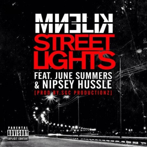 Kilenm - Street Lights feat. Nipsey Hu$$le & June Summers