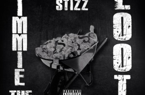 Stizz – Gimmie The Loot Freestyle