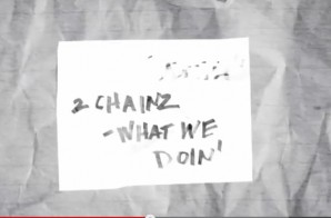 All Def Digital Presents: Line By Line | 2 Chainz – Yuck / What We Doin (Video)