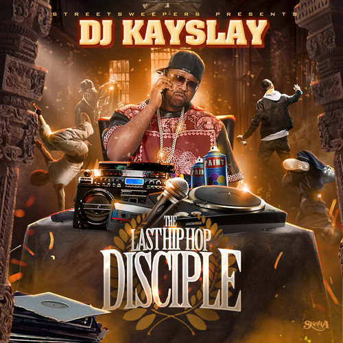 Various Artists The Last Hip Hop Disciple front large DJ Kay Slay   The Last Hip Hop Disciple (Mixtape)
