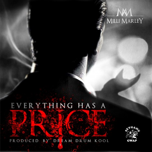 milli-marley-everything-has-a-price-mixtape-hosted-by-dj-1hunnit.jpg