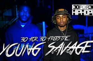 [Day 1] Young Savage – 30 For 30 Freestyle (Video)