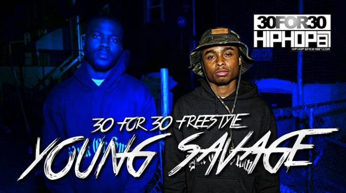[Day 1] Young Savage - 30 For 30 Freestyle (Video)