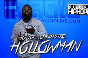 [Day 10] Hollowman – 30 For 30 Freestyle (Video)