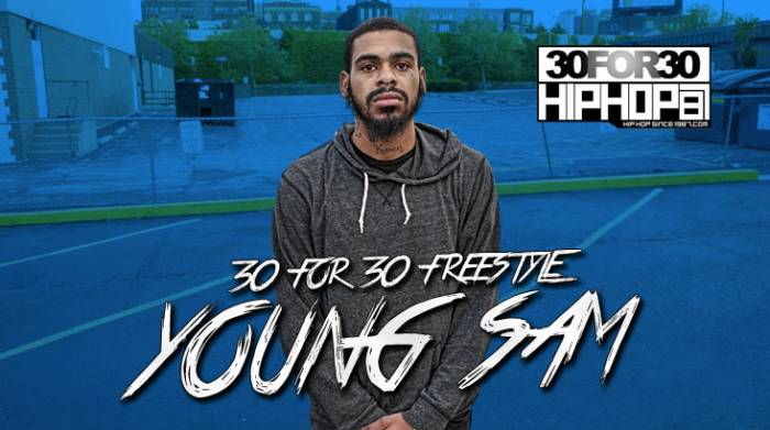 day 18 young sam 30 for 30 freestyle video HHS1987 2014 [Day 18] Young Sam   30 For 30 Freestyle (Video)