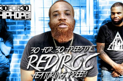 [Day 26] RediRoc & Preem – 30 for 30 Freestyle (Video)