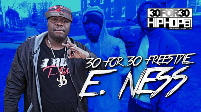 day 5 e ness 30 for 30 freestyle video HHS1987 2014 [Day 5] E. Ness   30 For 30 Freestyle (Video)