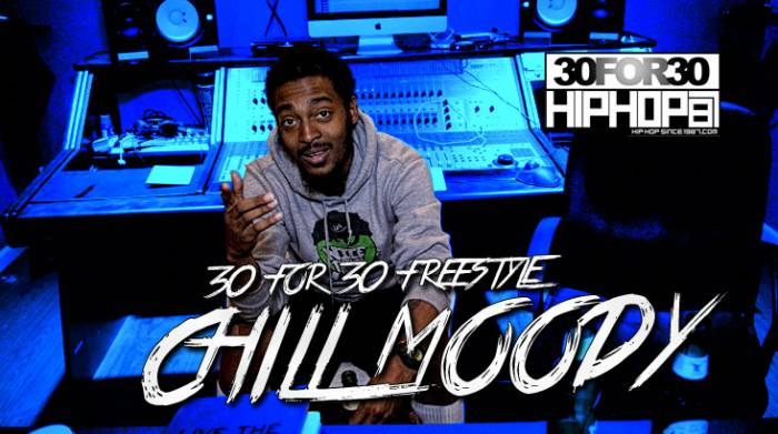 day-9-chill-moody-30-for-30-freestyle-video-HHS1987-2014