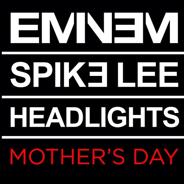 eandspikemothersday Spike Lee & Eminem Discuss Their Forthcoming Headlights Visual (Video)