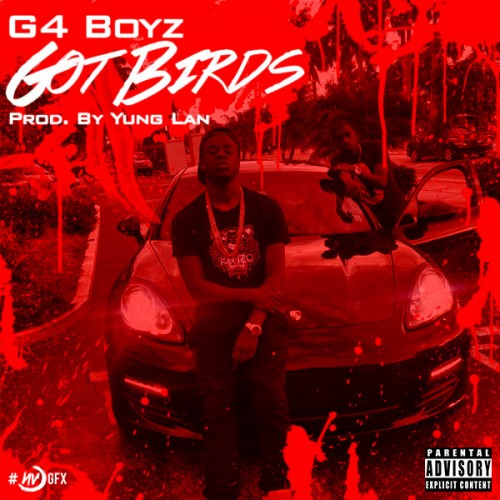 g4-boyz-got-birds-prod-by-yung-lan.jpg