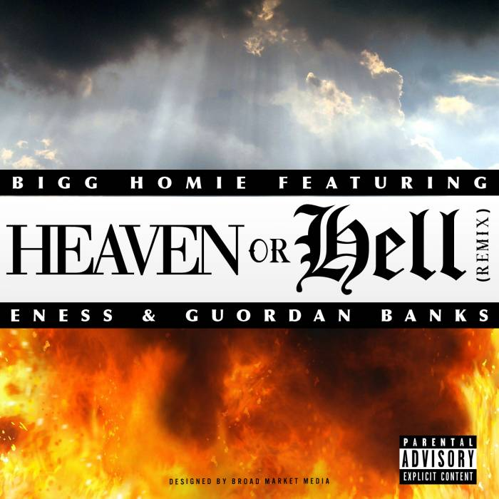 heavenorhellcover3 Bigg Homie   Heaven or Hell Freestyle Ft. ENess & Guordan Banks