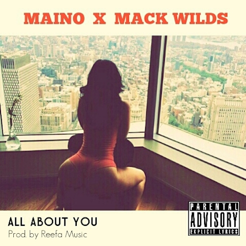 hlHDzbH Maino – All About You Ft. Mack Wilds