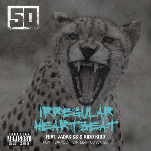 irregular heartbeat 50 Cent   Irregular Heartbeat Ft. Jadakiss & Kidd Kidd