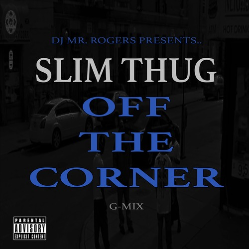 off the corner Slim Thug   Off The Corner (remix)