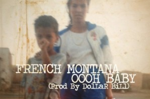 French Montana – Oooh Baby