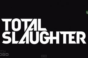 Eminem & WatchLOUD Present: Total Slaughter 1 (Commercial)