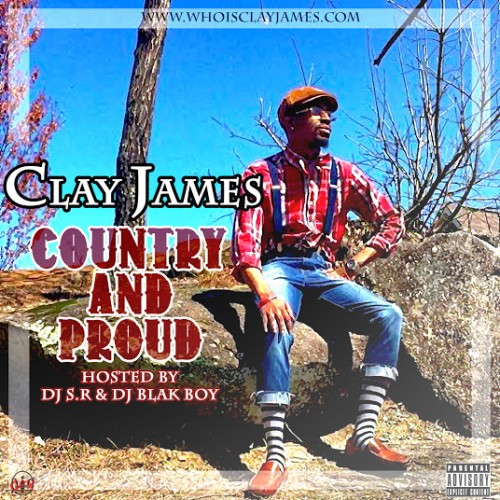 unnamed 8 500x500 Clay James   Country And Proud (Mixtape Artwork)