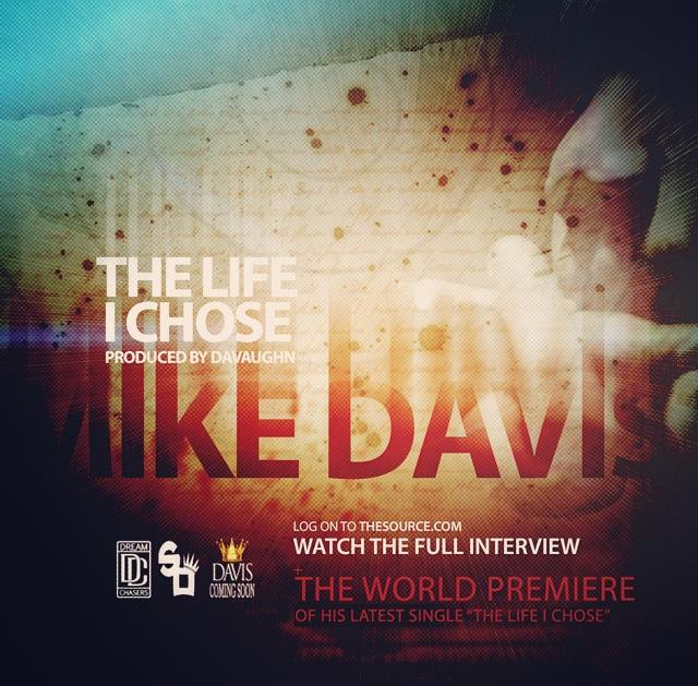 Dream Chaser Mike Davis Drops The Life I Chose
