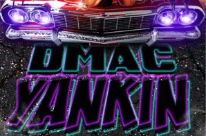 DMac – Yankin Ft. Kool John, Young Bari & Remedy