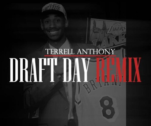 Terrell Anthony - Draft Day (Remix)