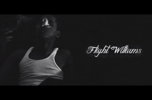 Flight Williams – Lethal (Video)