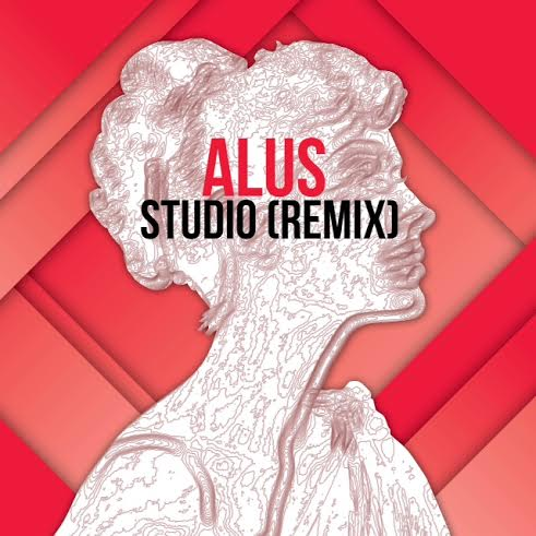alusnewmusic Alus   Studio (Remix)