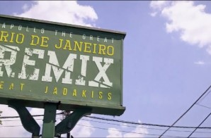 Apollo The Great – Rio De Janeiro (Remix) feat. Jadakiss (Official Video) (Dir. by Scriptz)