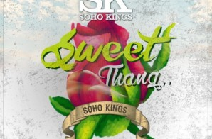 SoHo Kings – Sweet Thang