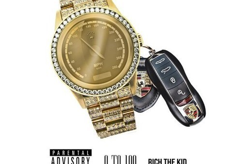 Rich The Kid – 0 To 100 (Freestyle)