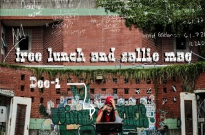 Dee-1 – Free Lunch And Sallie Mae (Mixtape)