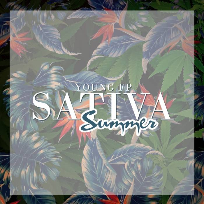 Young FP   Sativa Summer (Mixtape)